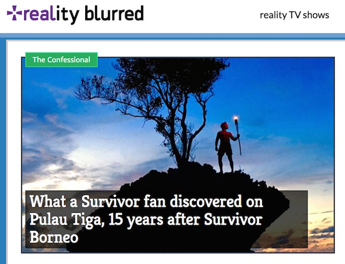 Reality Blurred Survivor Borneo superfan Pulau Tiga Jeff Probst Mark Burnett travel writer Justin Walter