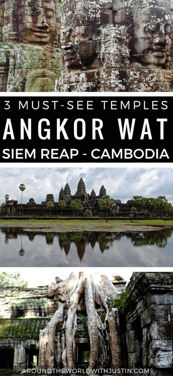 Visiting Angkor Wat in Siem Reap Cambodia? Here are 3 Must-See Temples for your trip.