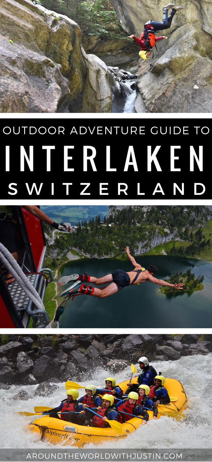 Things to do in Interlaken Switzerland outdoor adventures with Alpin Raft bungee jumping canyoning river rafting