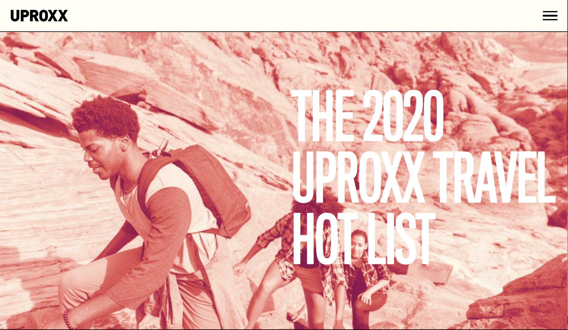 2020 Uproxx Travel Hot List