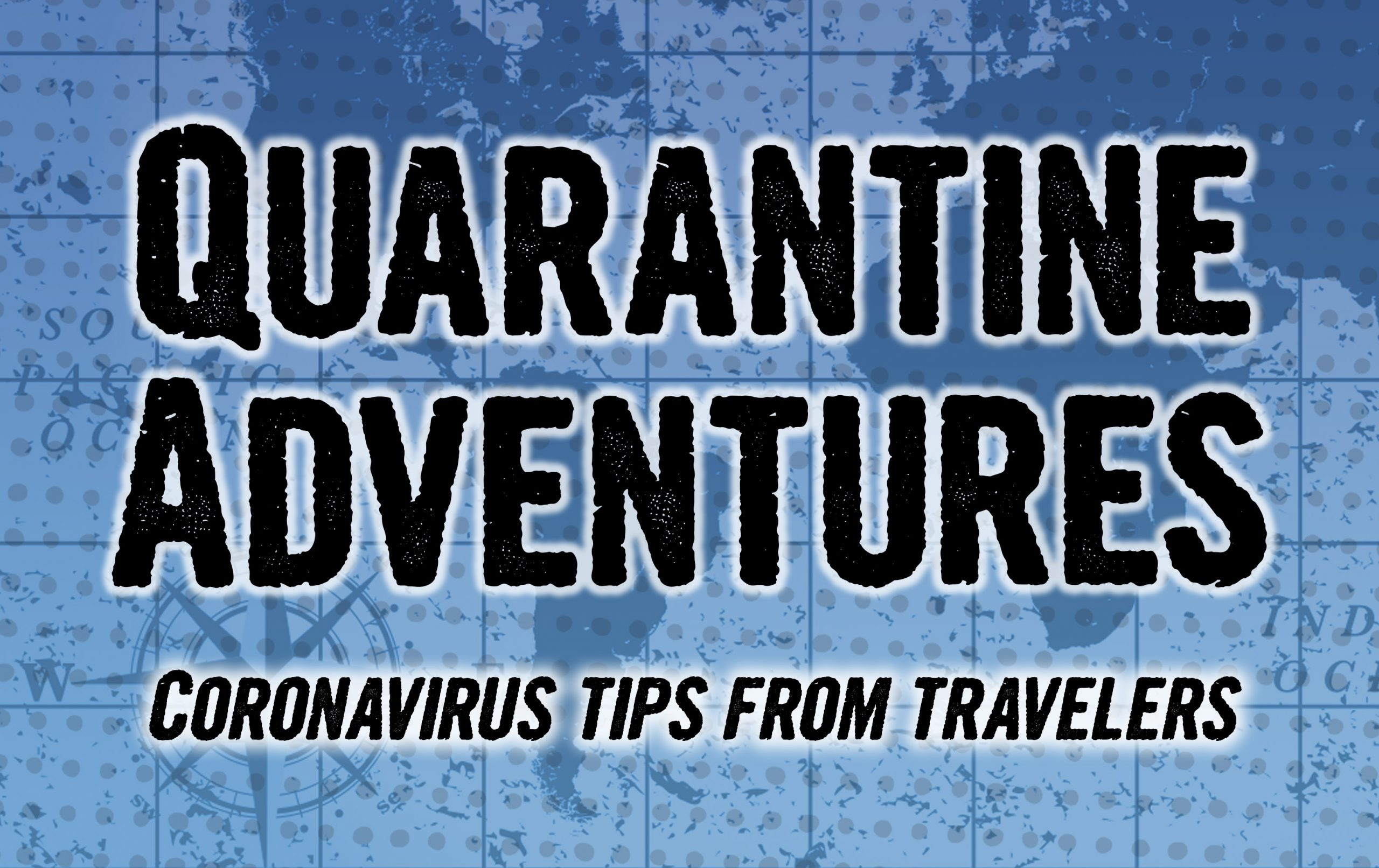 9 Things To Do in Quarantine from World Travelers